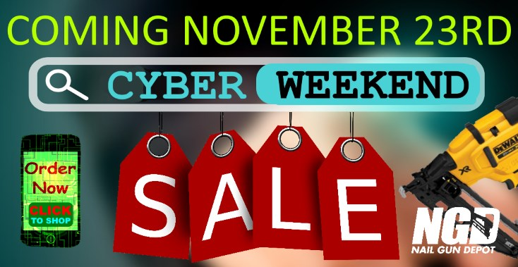 Nail Gun Depot Cyber Weekend Sale